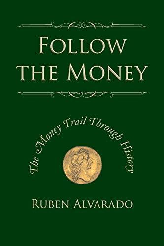 9789076660257: Follow the Money: The Money Trail Through History
