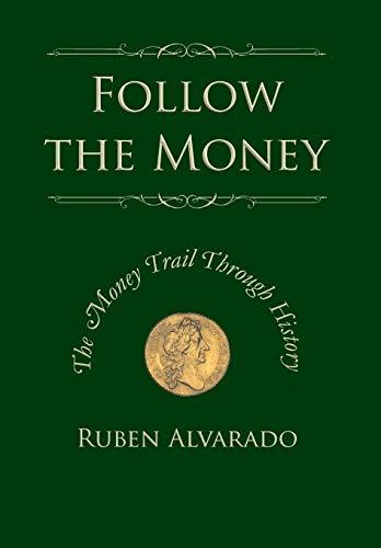 9789076660264: Follow the Money: The Money Trail Through History