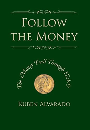 9789076660264: Follow the Money: The Money Trail Through History