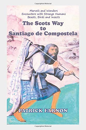 9789076660400: The Scots Way to Santiago de Compostela