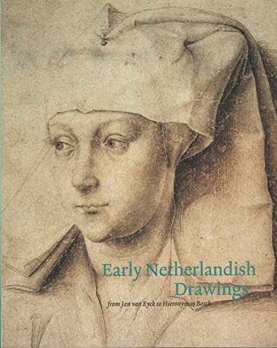 9789076704128: Early Netherlandish Drawings: From Jan Van Eyck to Hieronymus Bosch