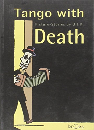 Tango With Death: Ulf K.