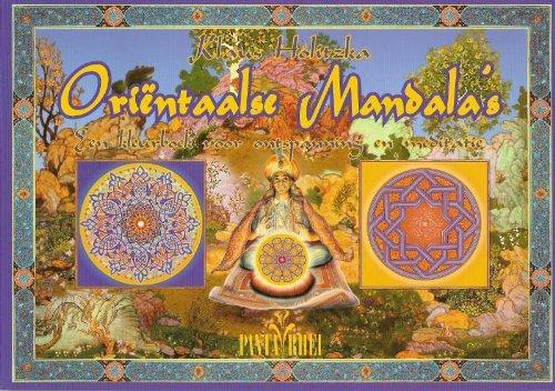 Orientaalse mandala's: een kleurboek voor ontspanning en: Klaus Holitzka