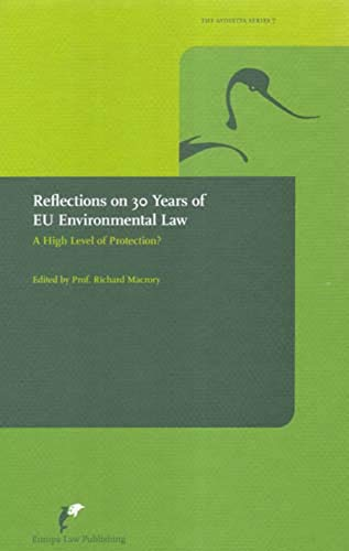 9789076871509: Reflections on 30 Years of Eu Environmental Law: A High Level of Protection? (The Avosetta Series)