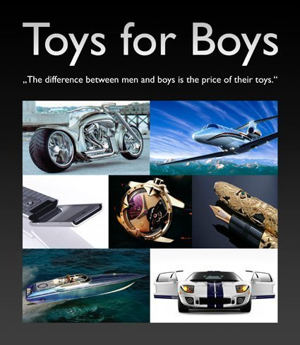 9789076886329: Toys for Boys: The Difference Between Men and Boys is the Price of Their Toys