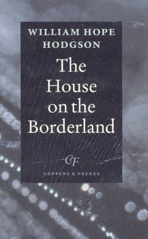 9789076917016: The House on the Borderland