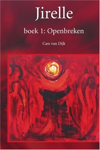 9789076953939: Jirelle: Openbreken (Dutch Edition)