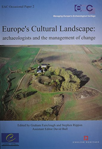 9789076975023: Europe's Cultural Landscape: Archaeologists and the Management of Change (EAC Occasional Papers)