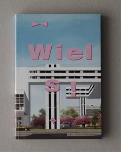 Wiels! (Paperback): Luc Lambrecht