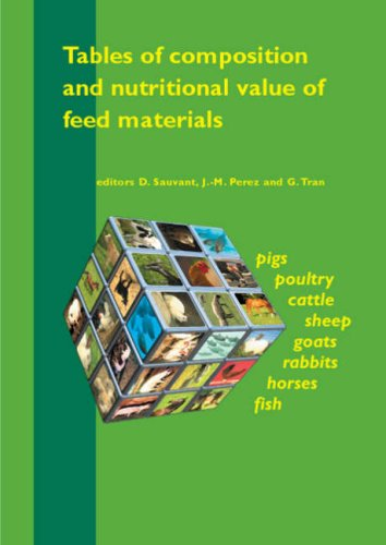 9789076998411: Tables of Composition and Nutritional Value of Feed Materials: Pigs, Poultry, Cattle, Sheep, Goats, Rabbits, Horses and Fish