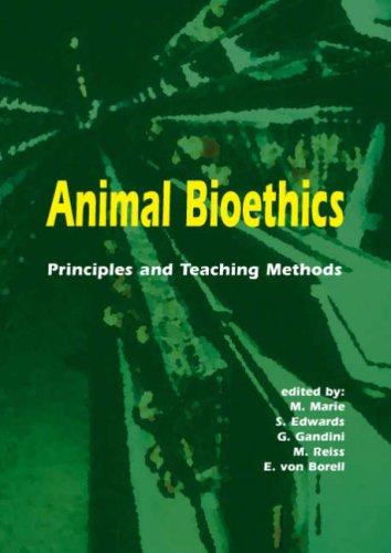 9789076998589: Animal Bioethics: Principles and Teaching methods