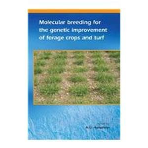9789076998732: Molecular breeding for the genetic improvement of forage crops and Turf