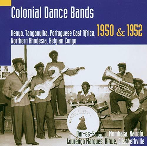 9789077068281: Colonial Dance Bands: Kenya Tanganyika Portugue