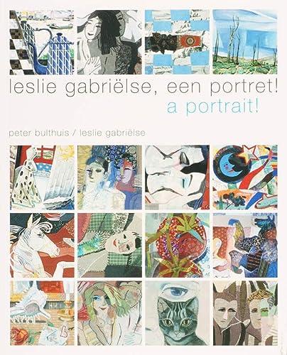 Leslie Gabrielse, Een Portret! a Portrait!: Peter Bulthuis, Leslie Gabrielse
