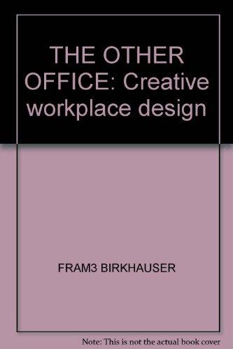 The Other Office: Creative Workspace Design: Stewart, Matthew