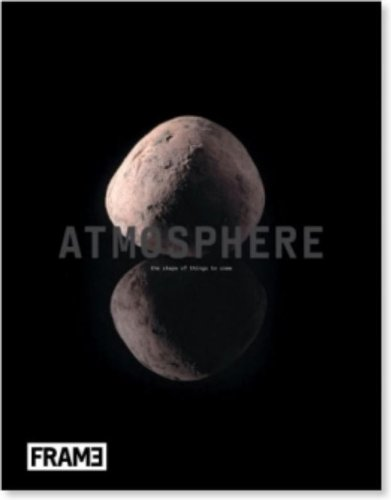 Atmosphere: the Shapes of Things to Come.: Kamphuis, Hanneke &