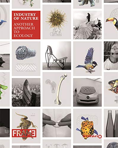 9789077174487: Industry of Nature: Another Approach to Ecology