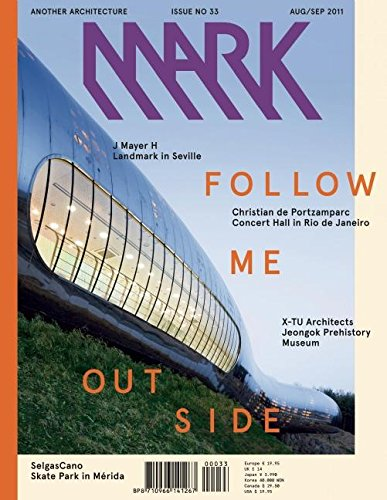 9789077174609: Mark #33: Another Architecture: Issue 33: Aug/Sep 2011 (Mark Magazine)
