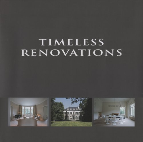 Timeless Renovations: Pauwels, Wim