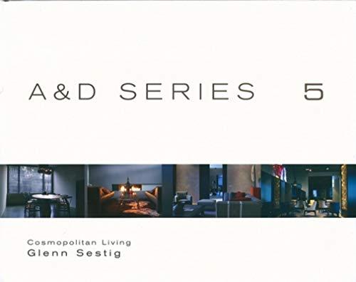 9789077213827: Cosmopolitan Living: A&D 5: A&D Series 5