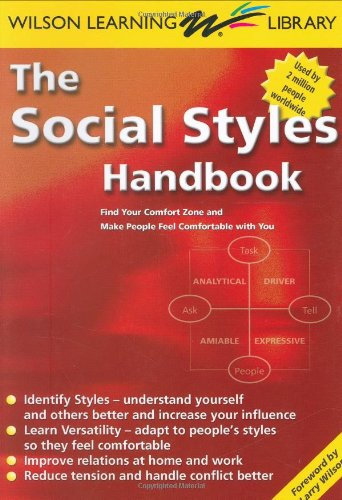 The Social Styles Handbook: Find Your Comfort: Wilson Learning Library