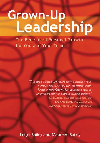 9789077256091: Grown-Up Leadership: The Benefits of Personal Growth for You and Your Team