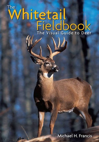 9789077256121: The Whitetail Fieldbook: The Visual Guide to Deer