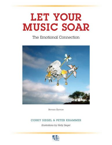 9789077256268: Let Your Music Soar: The Emotional Connection