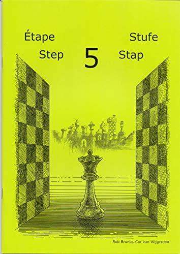 9789077275238: Schach lernen - Stufe 5 Sch�lerheft (Stappenmethode)