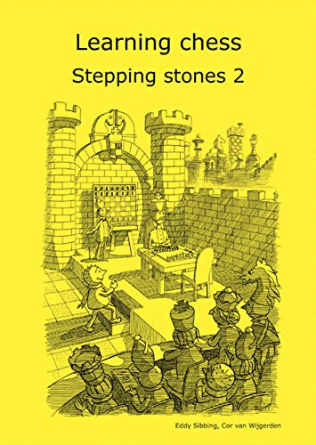 9789077275771: Learning Chess - Stepping stones 2 (Chess-Steps / Stappenmethode / Steps Method)
