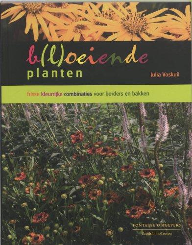 B(l)oeiende planten - Voskuil, Julia