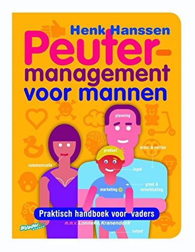 9789077393079: Peutermanagement voor mannen: Het praktische handboek