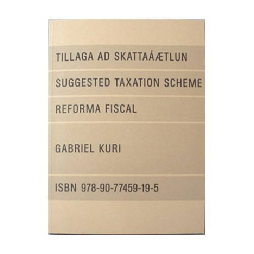GABRIEL KURI: SUGGESTED TAXATION SCHEME