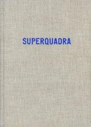 Eric Van Der Weijde - Superquadra