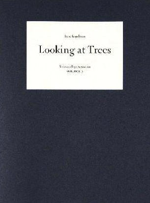 9789077459638: Irene Kopelman - Looking at Trees ( Signed ). Notes on Representation 3