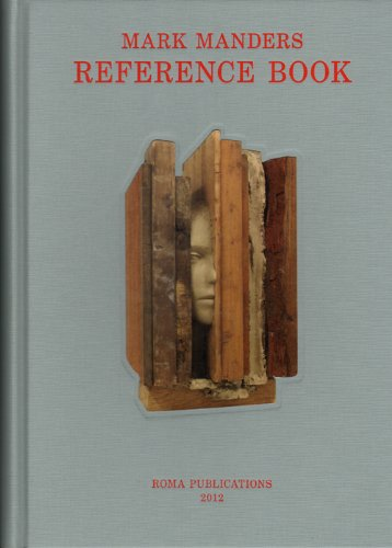 9789077459867: Mark Manders - Reference Book (English and Dutch Edition)