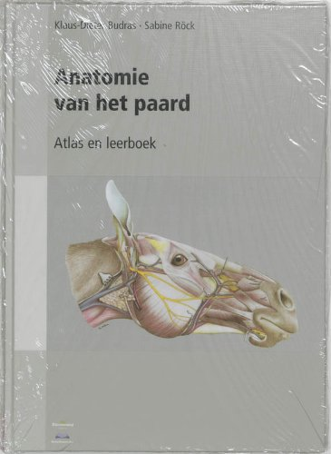 9789077462119: Anatomie van het paard: geillustreerde encyclopedie