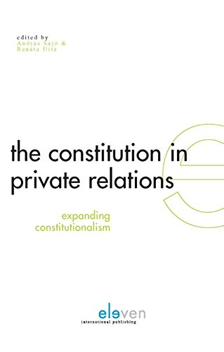 9789077596135: The Constitution in Private Relations: Expanding Constitutionalism (Issues in Constitutional Law)