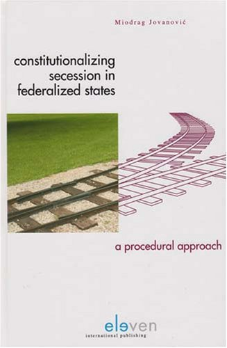 9789077596272: Constitutionalizing Secession in Federalized States: A Procedural Approach