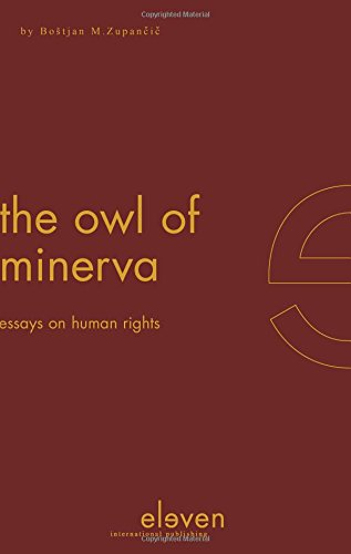 9789077596470: The Owl of Minerva: Essays on Human Rights