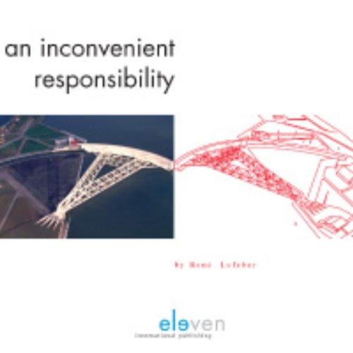 9789077596685: An Inconvenient Responsibility