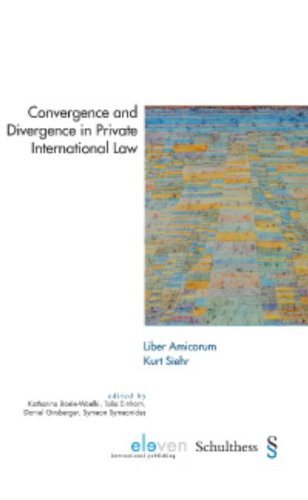 9789077596937: Convergence and Divergence in Private International Law - Liber Amicorum Kurt Siehr