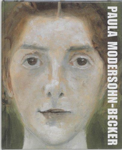 Paul Modernsohn-Becker. Chabot Museum Rotterdam: bijlsma, Jisca; Werner, Wolfgang; Stamm, Rainer