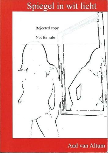 9789077713105: Spiegel in wit licht (Dutch Edition)