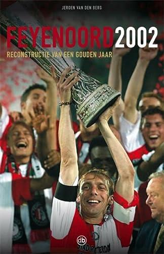 Feyenoord 2002: Berg