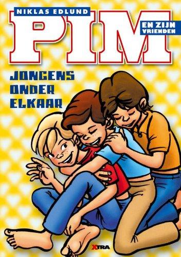 9789077766613: Pim en zijn vrienden: Jongens onder elkaar