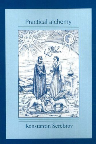 Practical Alchemy: A Map of the Spiritual Path (Alchemical Teachings): A Map of the Spiritual Path ...