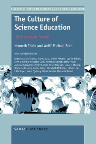 9789077874332: The Culture of Science Education: Its History in Person (New Directions in Mathematics and Science Education)