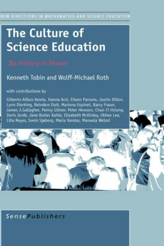 9789077874356: The Culture of Science Education: Its History in Person (New Directions in Mathematics and Science Education)