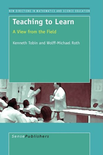 9789077874912: Teaching to Learn: A View from the Field